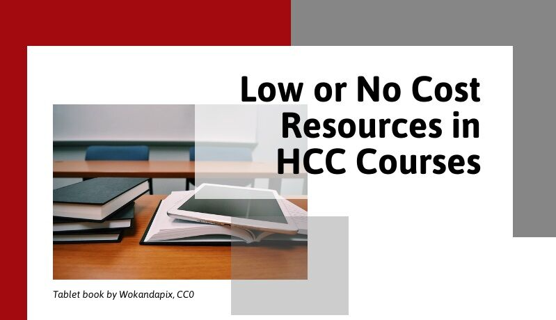 Register for HCC Courses with LOW or NO COST RESOURCES!